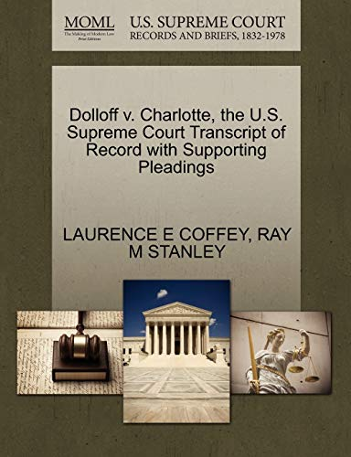 Dolloff v. Charlotte, the U.S. Supreme Court Transcript of Record with Supporting Pleadings: ...