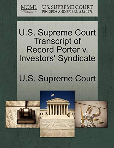 U.S. Supreme Court Transcript of Record Porter v. Investors Syndicate