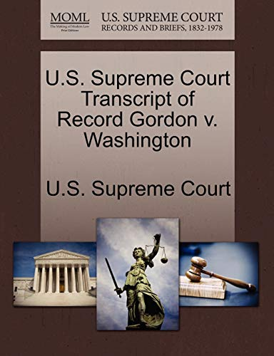 U.S. Supreme Court Transcript of Record Gordon v. Washington
