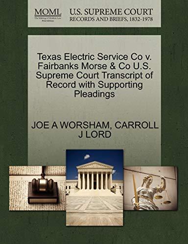 Texas Electric Service Co V. Fairbanks Morse: Joe A Worsham,