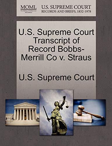 U.S. Supreme Court Transcript of Record Bobbs-Merrill Co v. Straus