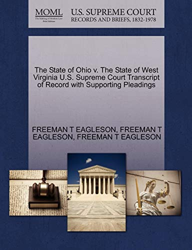 The State of Ohio v. The State of West Virginia U.S. Supreme Court Transcript of Record with ...