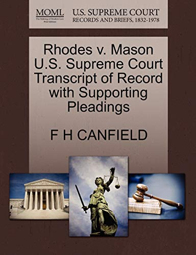 9781270148302: Rhodes v. Mason U.S. Supreme Court Transcript of Record with Supporting Pleadings