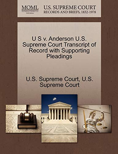 U S v. Anderson U.S. Supreme Court Transcript of Record with Supporting Pleadings