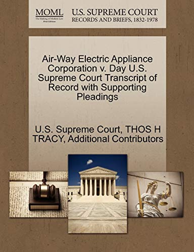 Air-Way Electric Appliance Corporation v. Day U.S. Supreme Court Transcript of Record with ...