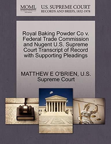 Royal Baking Powder Co V. Federal Trade: Matthew E O'Brien
