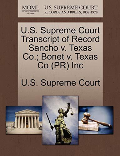 U.S. Supreme Court Transcript of Record Sancho v. Texas Co. Bonet v. Texas Co PR Inc