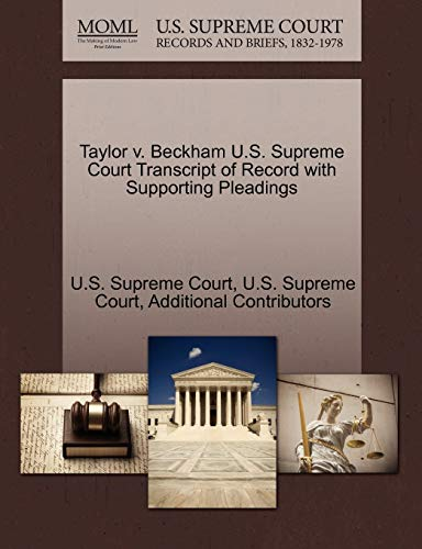 9781270184089: Taylor v. Beckham U.S. Supreme Court Transcript of Record with Supporting Pleadings