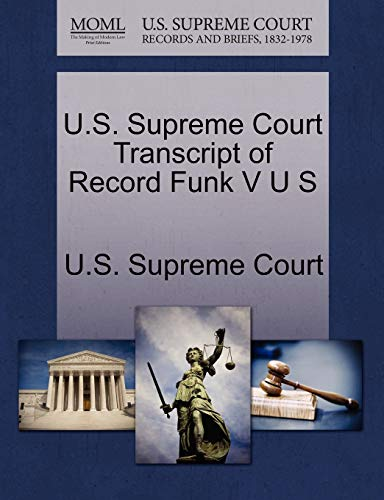 U.S. Supreme Court Transcript of Record Funk V U S