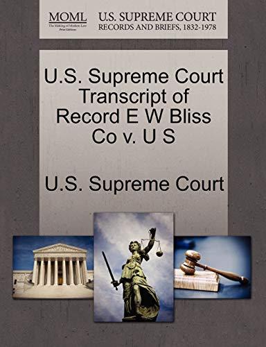 U.S. Supreme Court Transcript of Record E W Bliss Co v. U S
