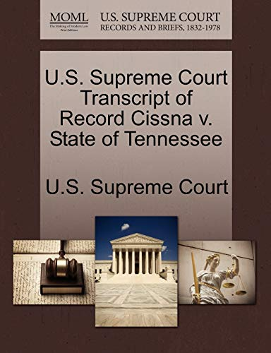 U.S. Supreme Court Transcript of Record Cissna v. State of Tennessee