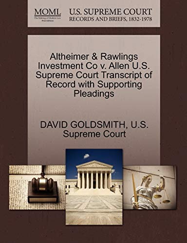 9781270205784: Altheimer & Rawlings Investment Co v. Allen U.S. Supreme Court Transcript of Record with Supporting Pleadings