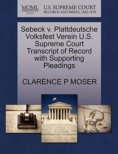 Sebeck v. Plattdeutsche Volksfest Verein U.S. Supreme Court Transcript of Record with Supporting ...