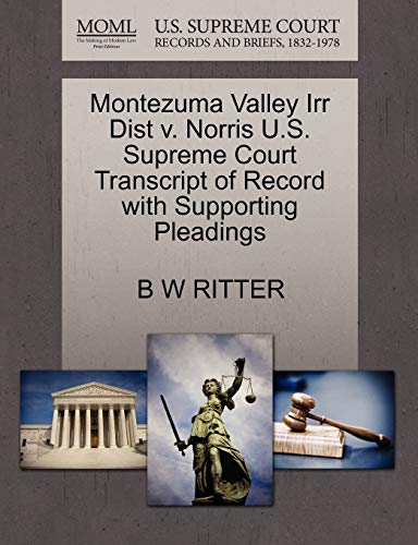 Montezuma Valley Irr Dist v. Norris U.S. Supreme Court Transcript of Record with Supporting ...
