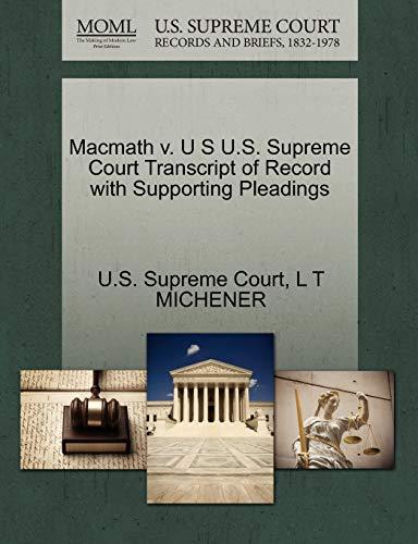 MacMath V. U S U.S. Supreme Court: L T Michener