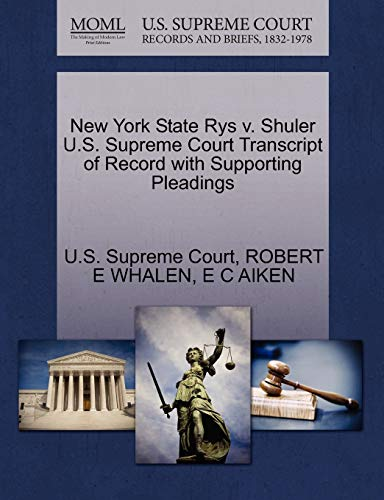 New York State Rys v. Shuler U.S. Supreme Court Transcript of Record with Supporting Pleadings: ...