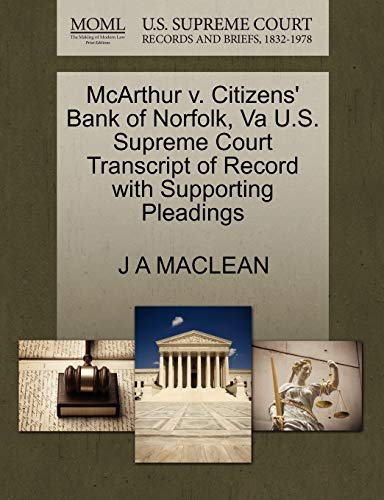 McArthur v. Citizens Bank of Norfolk, Va U.S. Supreme Court Transcript of Record with Supporting ...