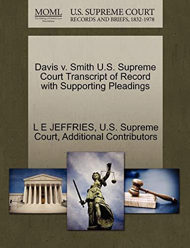 9781270226529: Davis v. Smith U.S. Supreme Court Transcript of Record with Supporting Pleadings