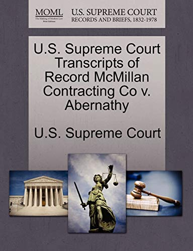 U.S. Supreme Court Transcripts of Record McMillan Contracting Co v. Abernathy