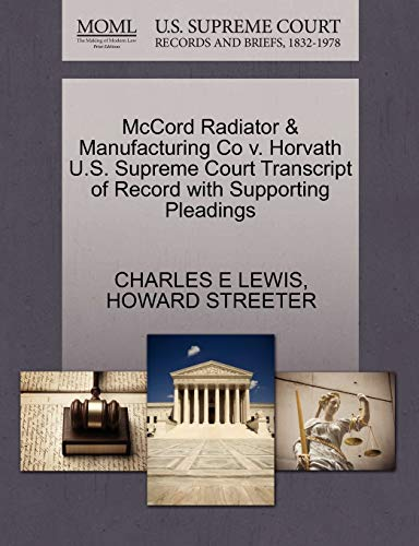 McCord Radiator and Manufacturing Co V. Horvath: Charles E Lewis