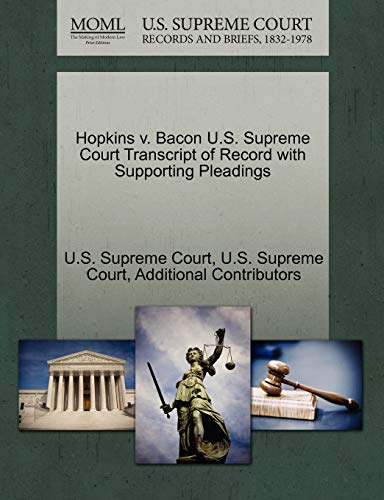 Hopkins v. Bacon U.S. Supreme Court Transcript of Record with Supporting Pleadings