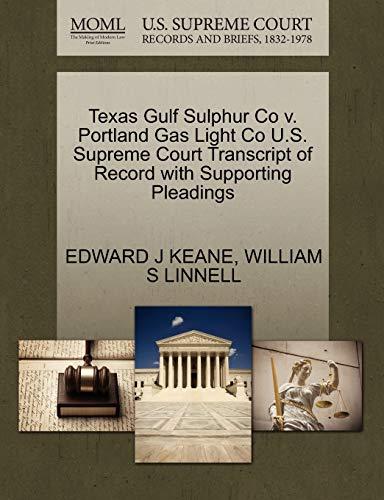 Texas Gulf Sulphur Co V. Portland Gas: Edward J Keane,