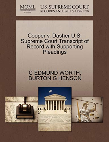 Cooper v. Dasher U.S. Supreme Court Transcript of Record with Supporting Pleadings: C EDMUND WORTH