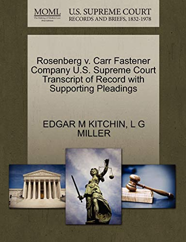 Rosenberg v. Carr Fastener Company U.S. Supreme Court Transcript of Record with Supporting ...