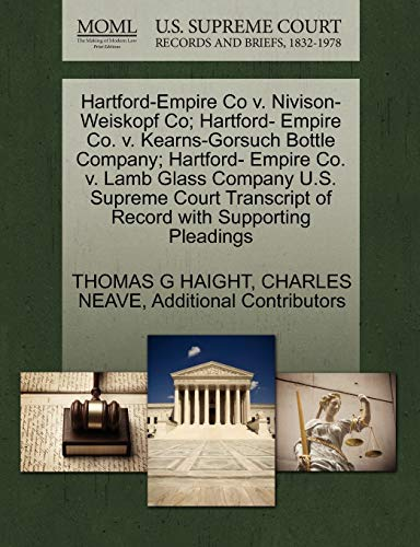 Hartford-Empire Co V. Nivison-Weiskopf Co Hartford- Empire Co. V. Kearns-Gorsuch Bottle Company ...