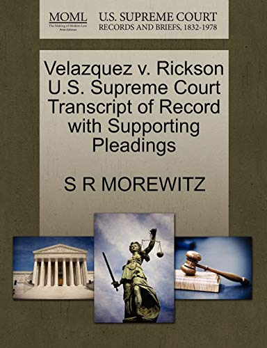 Velazquez v. Rickson U.S. Supreme Court Transcript of Record with Supporting Pleadings: S R ...