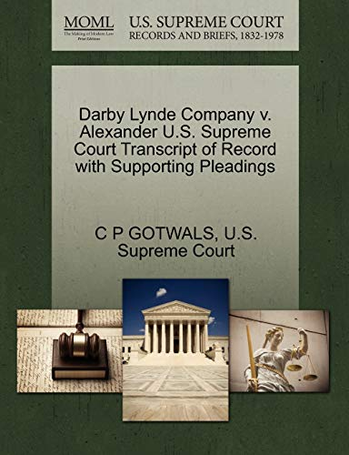 Darby Lynde Company v. Alexander U.S. Supreme Court Transcript of Record with Supporting Pleadings:...