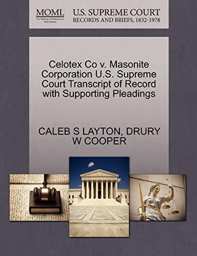 Celotex Co V. Masonite Corporation U.S. Supreme: Caleb S Layton,