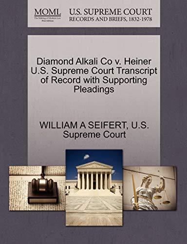 Diamond Alkali Co v. Heiner U.S. Supreme Court Transcript of Record with Supporting Pleadings: ...