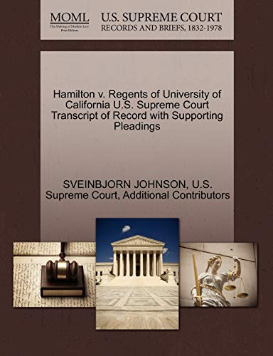 9781270262060: Hamilton v. Regents of University of California U.S. Supreme Court Transcript of Record with Supporting Pleadings