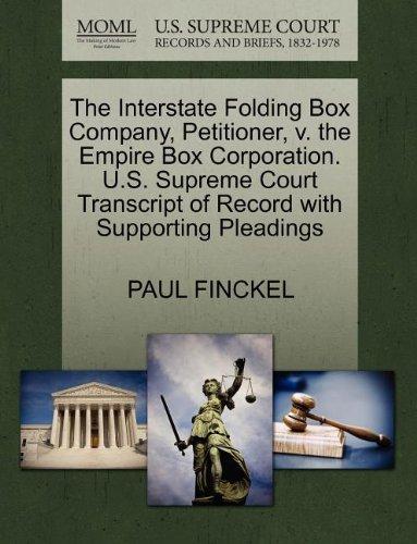 The Interstate Folding Box Company, Petitioner, v. the Empire Box Corporation. U.S. Supreme Court ...