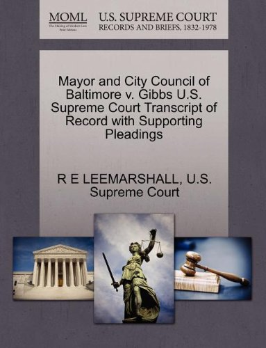 Mayor and City Council of Baltimore v. Gibbs U.S. Supreme Court Transcript of Record with ...