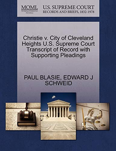Christie v. City of Cleveland Heights U.S. Supreme Court Transcript of Record with Supporting ...