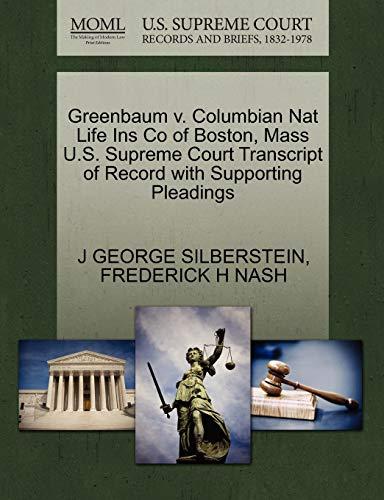 Greenbaum V. Columbian Nat Life Ins Co: J George Silberstein,