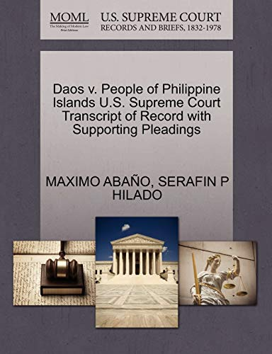 9781270267362: Daos v. People of Philippine Islands U.S. Supreme Court Transcript of Record with Supporting Pleadings