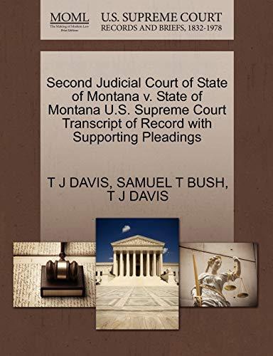 Second Judicial Court of State of Montana v. State of Montana U.S. Supreme Court Transcript of ...
