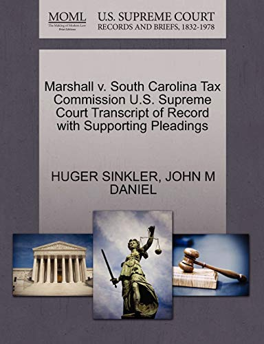 Marshall v. South Carolina Tax Commission U.S. Supreme Court Transcript of Record with Supporting ...