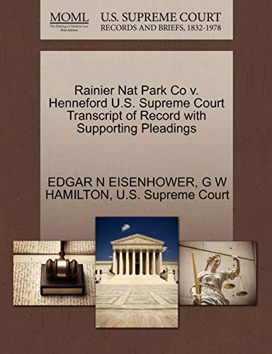 Rainier Nat Park Co v. Henneford U.S. Supreme Court Transcript of Record with Supporting Pleadings:...