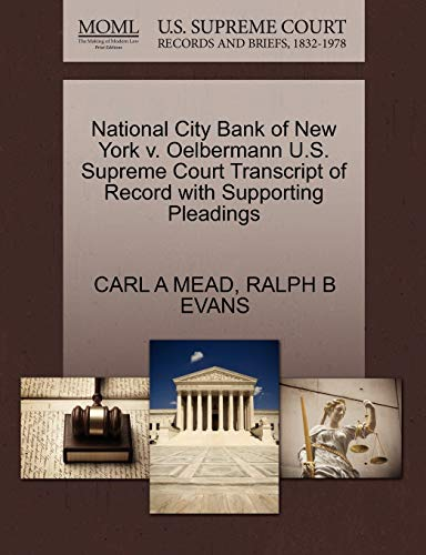 9781270276319: National City Bank of New York v. Oelbermann U.S. Supreme Court Transcript of Record with Supporting Pleadings