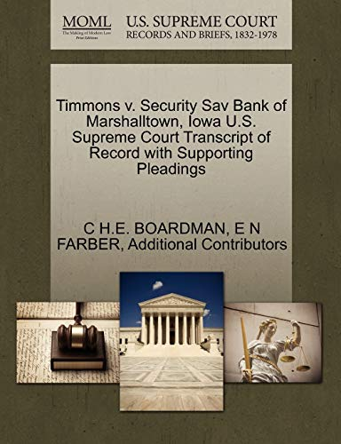 Timmons v. Security Sav Bank of Marshalltown, Iowa U.S. Supreme Court Transcript of Record with ...