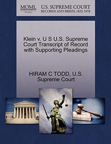 Klein v. U S U.S. Supreme Court Transcript of Record with Supporting Pleadings: HIRAM C TODD