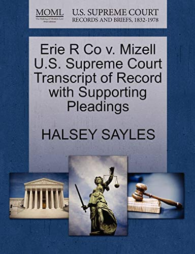 Erie R Co V. Mizell U.S. Supreme: Halsey Sayles