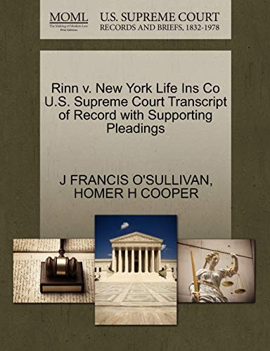Rinn v. New York Life Ins Co U.S. Supreme Court Transcript of Record with Supporting Pleadings: ...