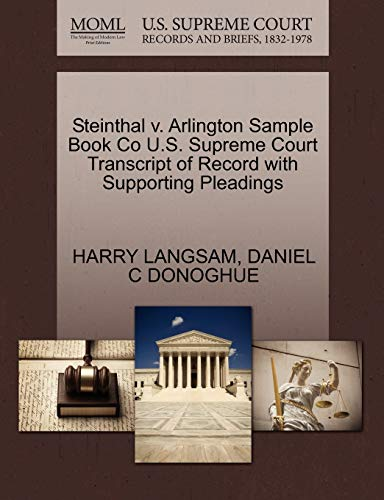 Steinthal v. Arlington Sample Book Co U.S. Supreme Court Transcript of Record with Supporting ...