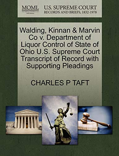 Walding, Kinnan Marvin Co V. Department of Liquor Control of State of Ohio U.S. Supreme Court ...