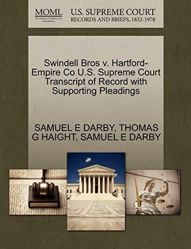 Swindell Bros v. Hartford-Empire Co U.S. Supreme Court Transcript of Record with Supporting ...